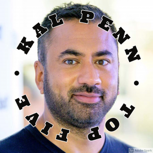 Kal Penn Top Five